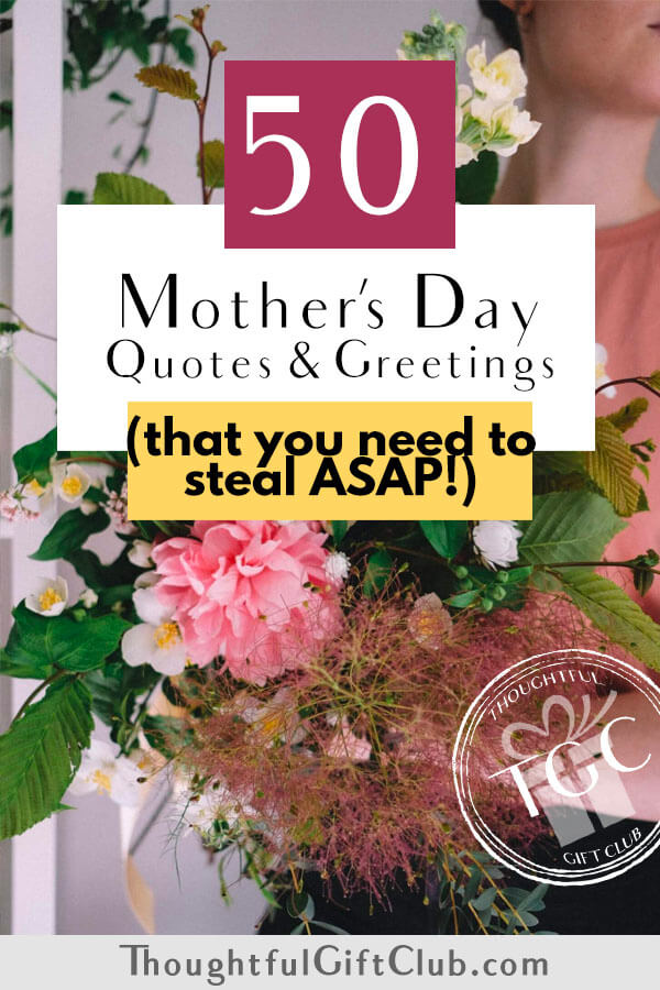 50+ Wonderful Mother's Day Quotes & Wishes (for Cards, Captions & Beyond!)