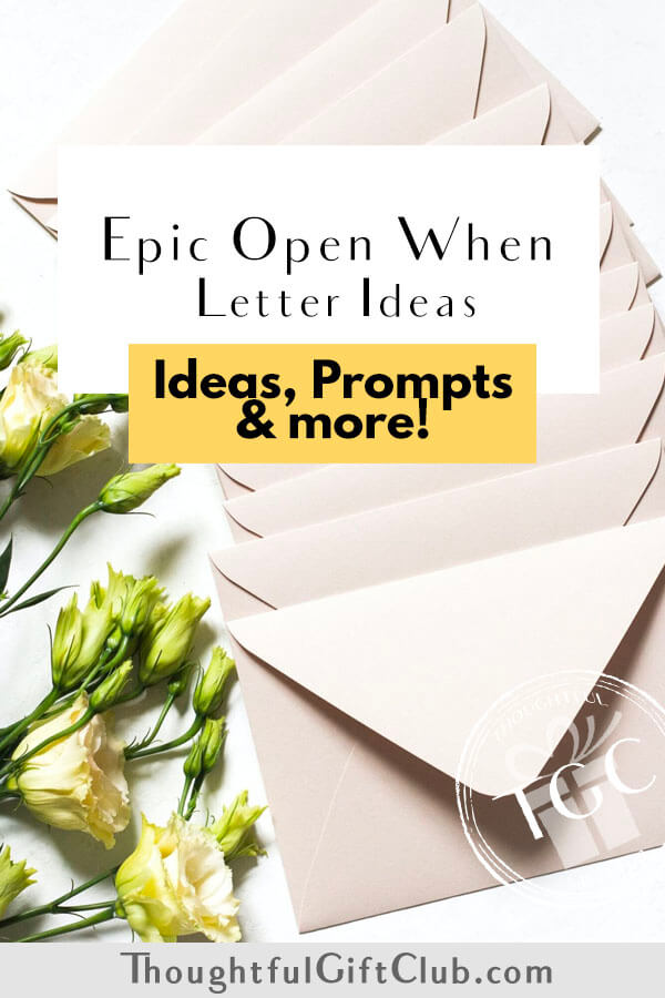 Open When Letters: Ideas, How to, Prompts & More!