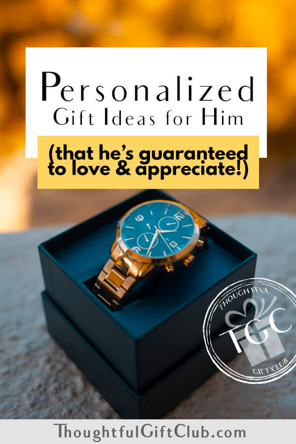 Personalized Gifts for Him (That He'll Love!): Options for Every Price Range
