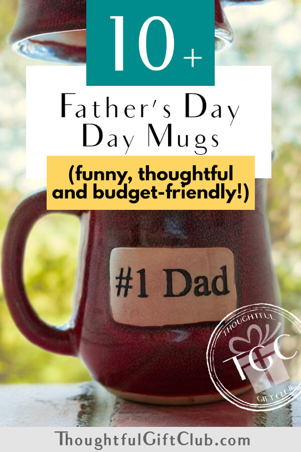 The Best Father's Day Mugs: Funny, Thoughtful & Budget-Friendly!