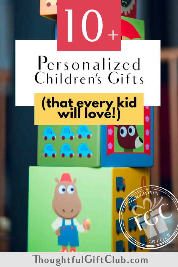 The Best Personalized Children's Gifts: Personalized Gifts for Kids (That Fit Every Budget!)