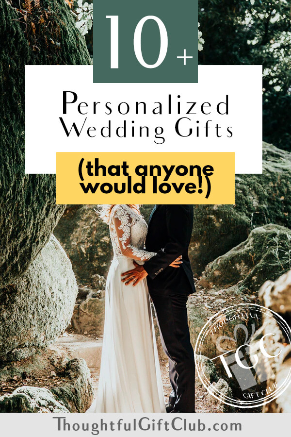 The Best Personalized Wedding Gifts: Thoughtful Custom Wedding Gifts (for Every Budget)