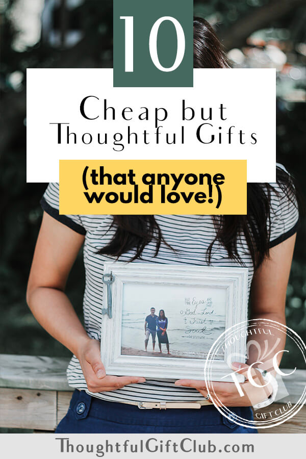 10 Cheap Thoughtful Gifts Under $30