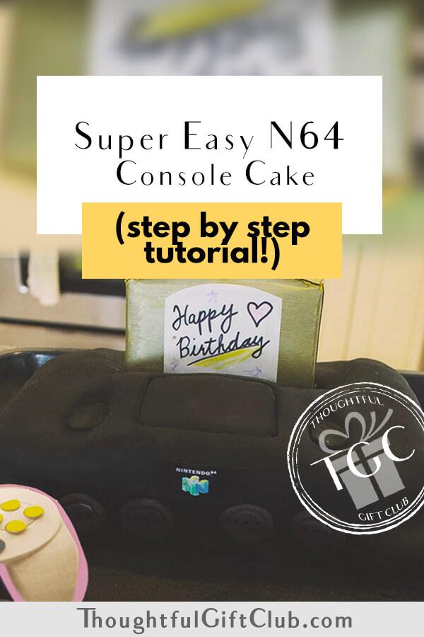 Nintendo 64 Cake Tutorial: Step by Step!