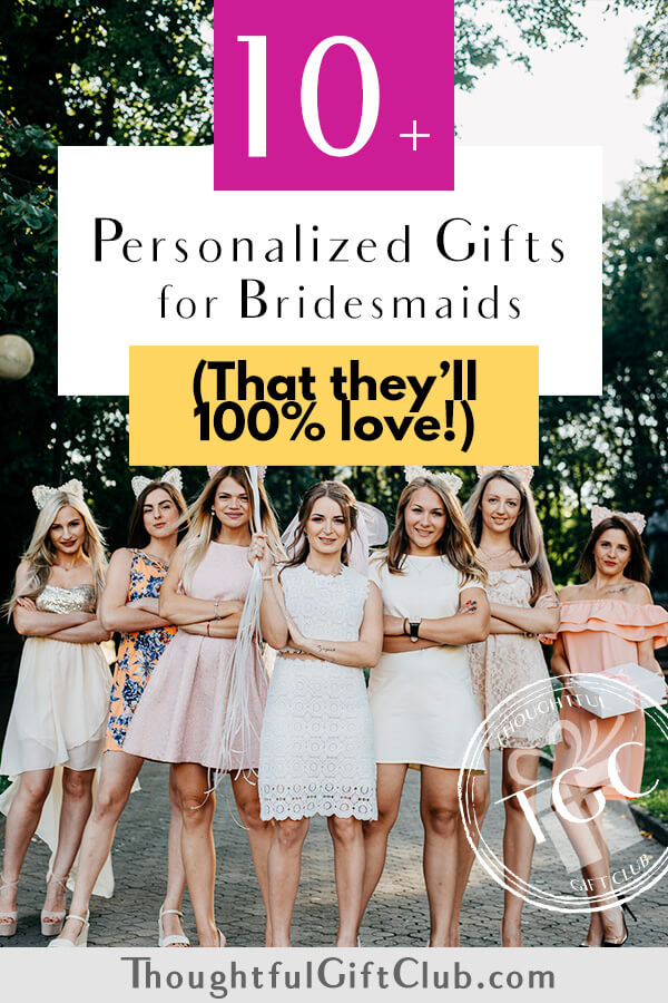 The Best Personalized Bridesmaid Gifts: Custom Bridesmaid Gifts (for Every Budget!)