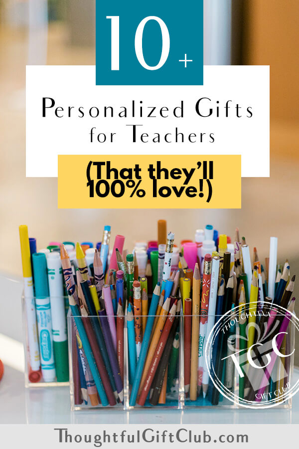 The Best Personalized Teacher Gifts: Custom Teacher Gifts (for Every Budget!)