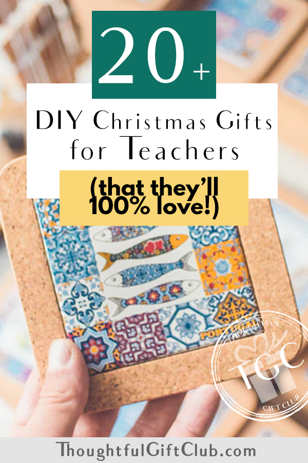 20+ Thoughtful DIY Christmas Gifts for Teachers (That They're Sure to Love!)