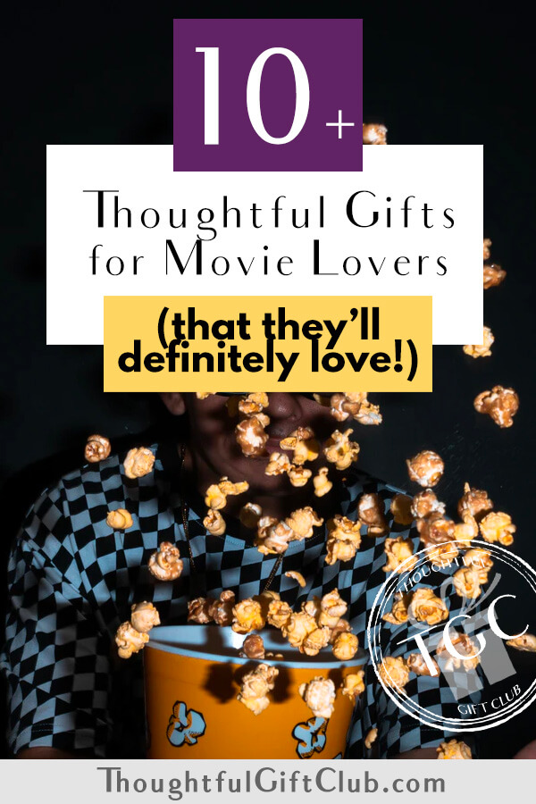 Thoughtful Gifts for Movie Lovers: 10+ Movie Buff Gift Ideas (for Every Budget!)