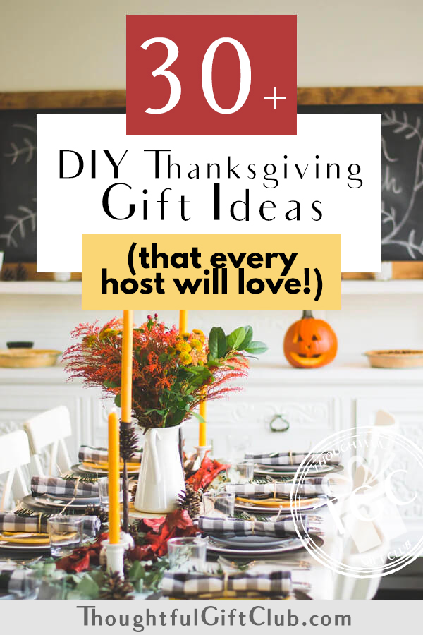 Thoughtful DIY Thanksgiving Gifts (That Every Host/Hostess Will Appreciate!)