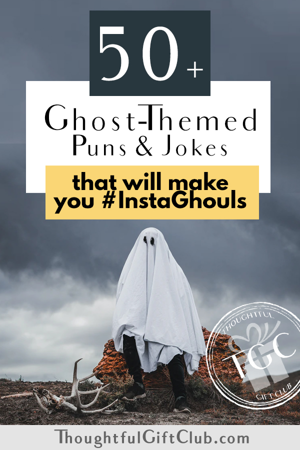 50+ Ghost Puns & Jokes that Will Make You #InstaGhouls