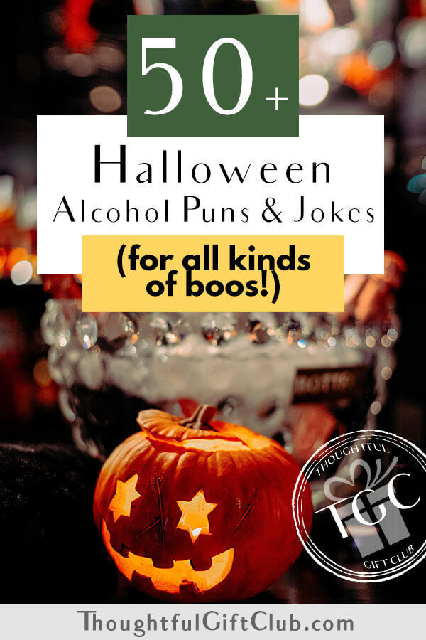 50+ Halloween Alcohol Puns & Jokes for all Your Boo-zey Needs