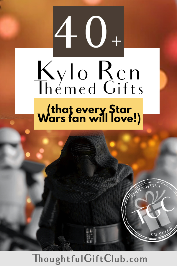 40+ Kylo Ren Gifts for Star Wars Fans & Ben Swolo Lovers