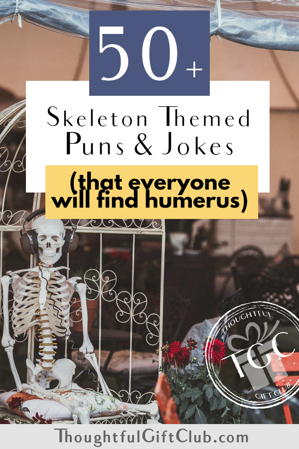 50+ Skeleton Puns, Jokes & Instagram Captions That Will Tickle Your Funny Bone