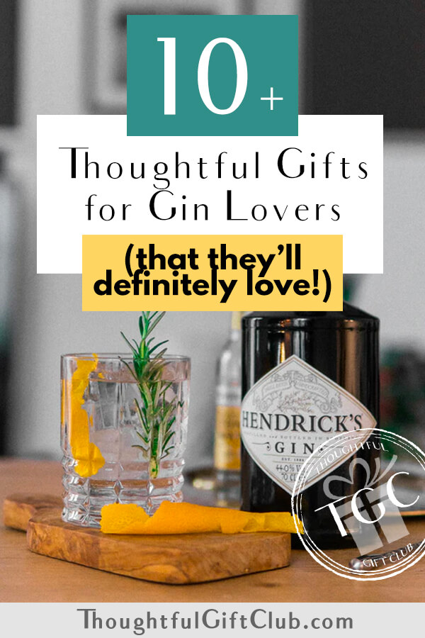 40+ Thoughtful Gifts for Gin Lovers That Everyone Will Love a Ton-ic