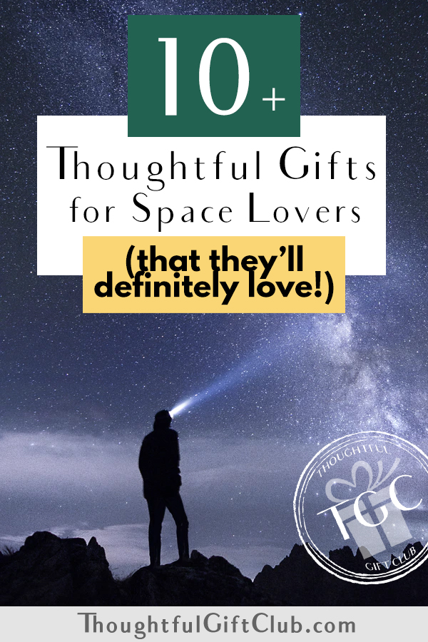 Thoughtful Gifts for Space Lovers: Space Gifts (for Every Budget!)