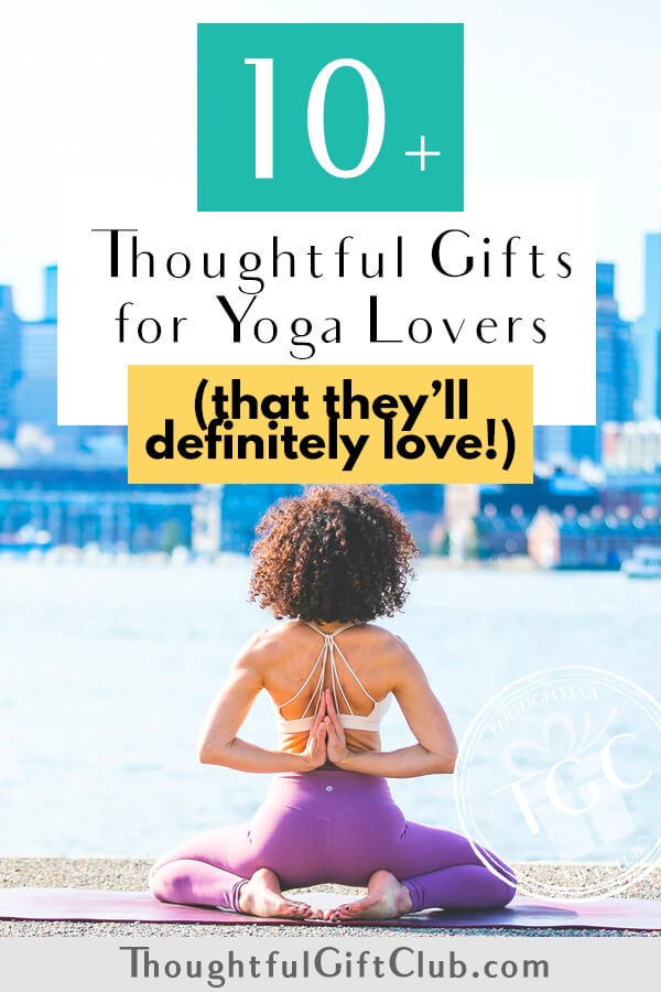 Thoughtful Gifts for Yoga Lovers: Yoga Gifts (for Every Budget!)