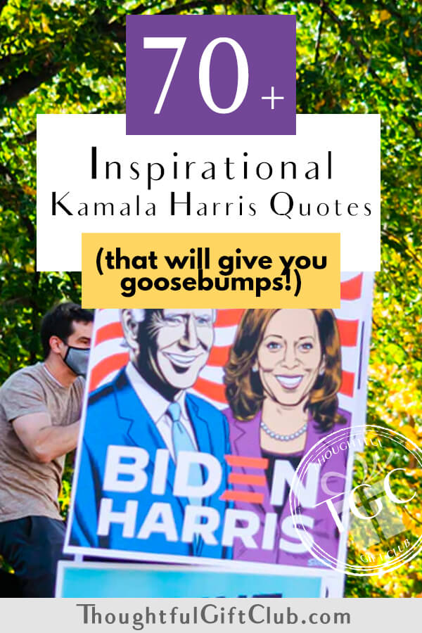 70+ of the Most Powerful Kamala Harris Quotes (That Will Definitely Inspire You)