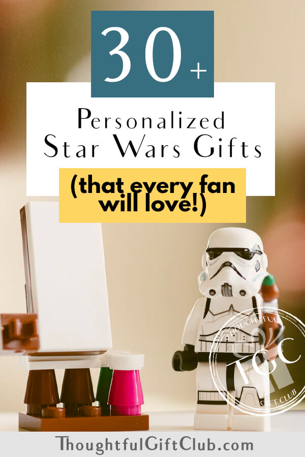 30+ Personalized Star Wars Gifts: Custom Star Wars Gifts (For Every Budget!)