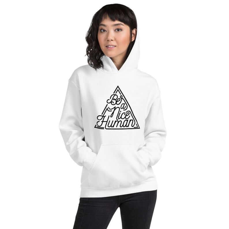 Be a nice human sweater