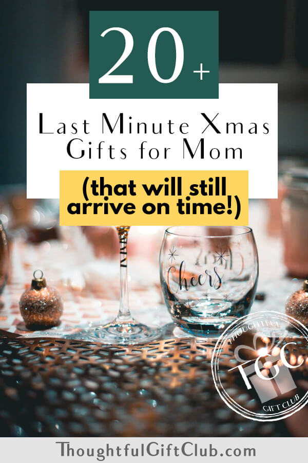 20+ Last Minute Christmas Gifts for Mom (That Will Still Arrive Before Christmas!)