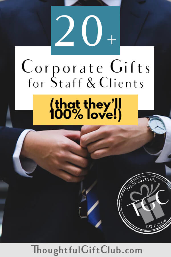 20+ Corporate Gifts that Everyone Will Love!