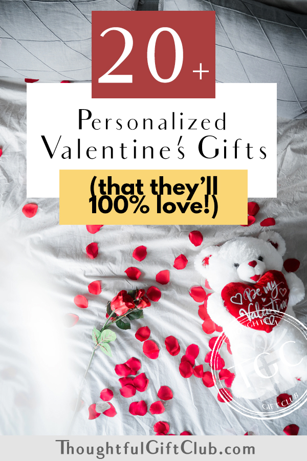20+ Thoughtful Personalized Valentine's Gifts for Every Budget!