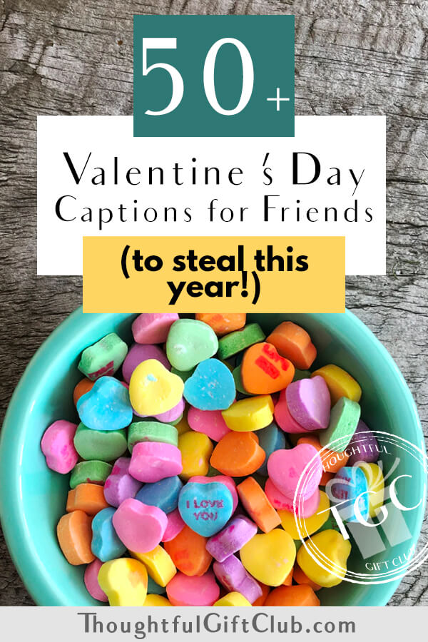 50+ Valentine's Day Quotes for Friends + Caption Ideas!