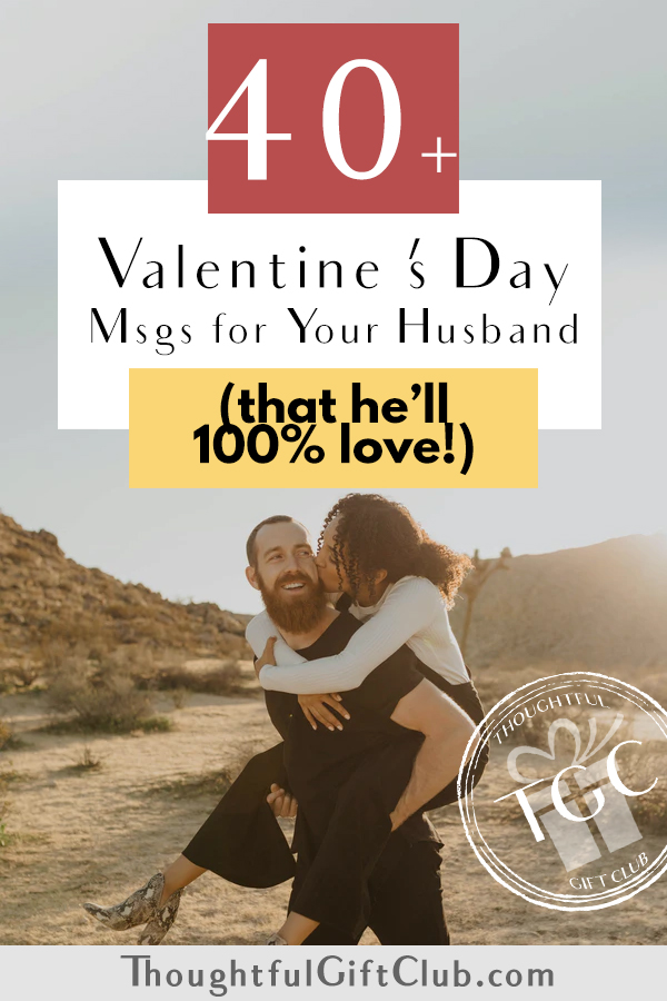 40+ Perfect Valentine's Day Quotes and Messages for Your Husband