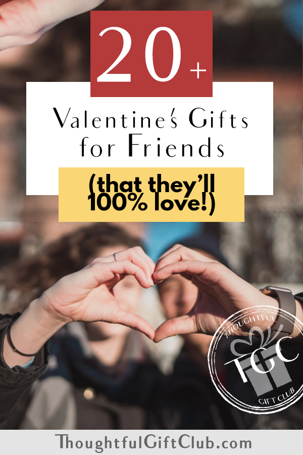 20+ Thoughtful Valentine's Gifts for Friends: Ideas for Every Budget!