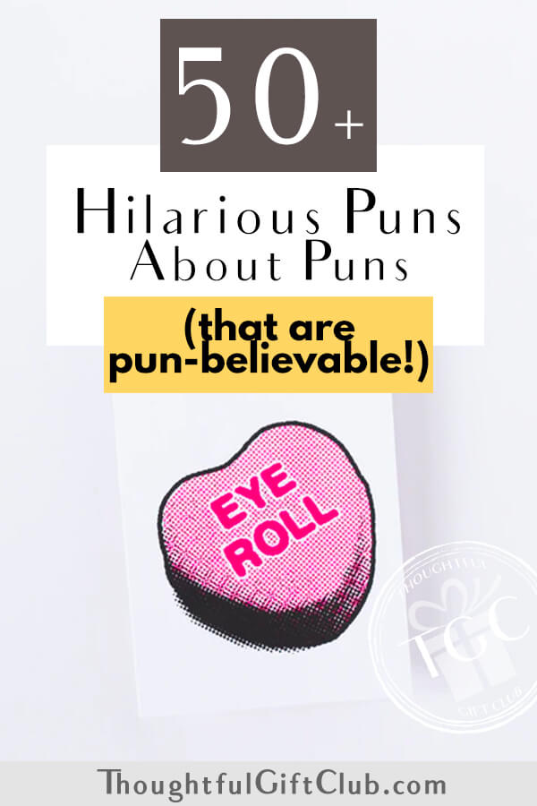 The 50+ Best Puns & Jokes About Puns (That'll Make You Pun-Stoppable!)