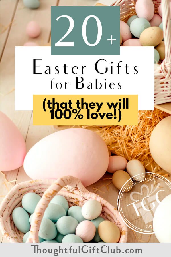 20+ Thoughtful Easter Gifts for Babies: Ideas for Every Budget!