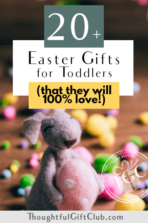 20+ Thoughtful Easter Gifts for Toddlers: Ideas for Every Budget!