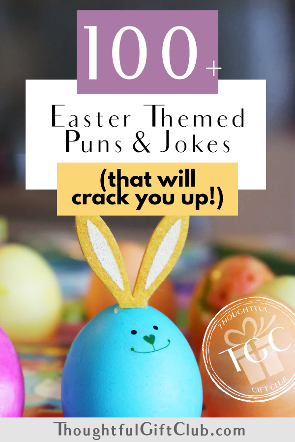 The 100+ Best Easter Puns for Instagram Captions and Cards (that'll Have You Cracking Up!)