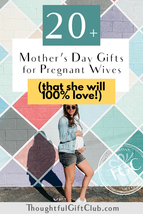 20+ Thoughtful Mother's Day Gifts for Pregnant & Expectant Wives (That Are Foolproof!)