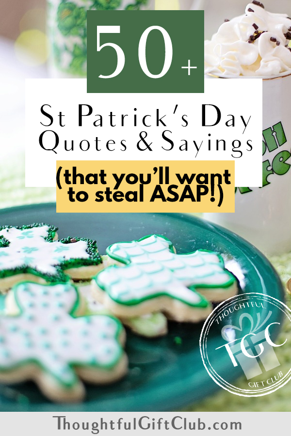 The 50+ Best Saint Patrick's Day Quotes and Sayings