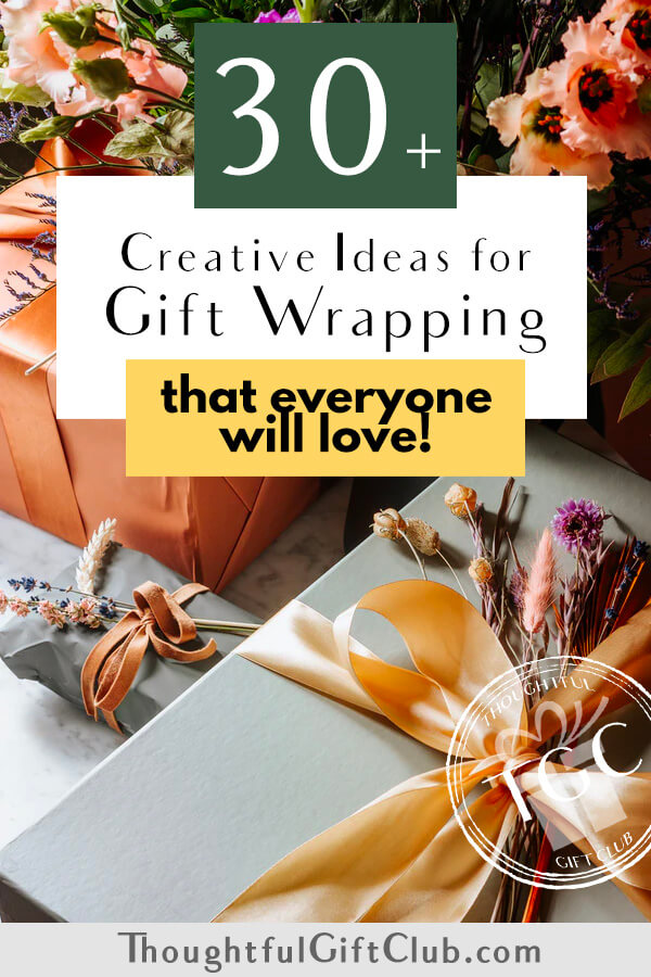 30 Fun & Unique Gift Wrapping Ideas (for Any Occasion!)