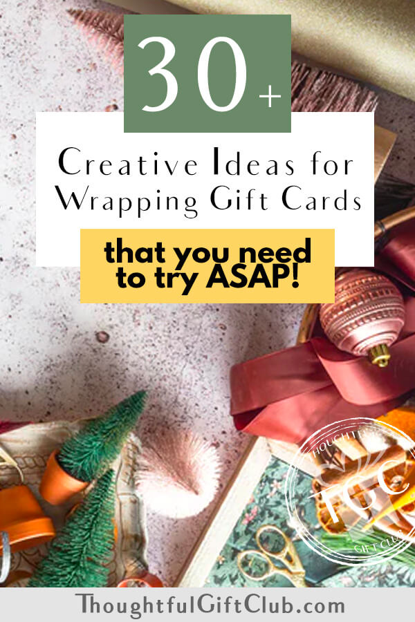 30 Fun Ideas for Wrapping Gift Cards to Try ASAP