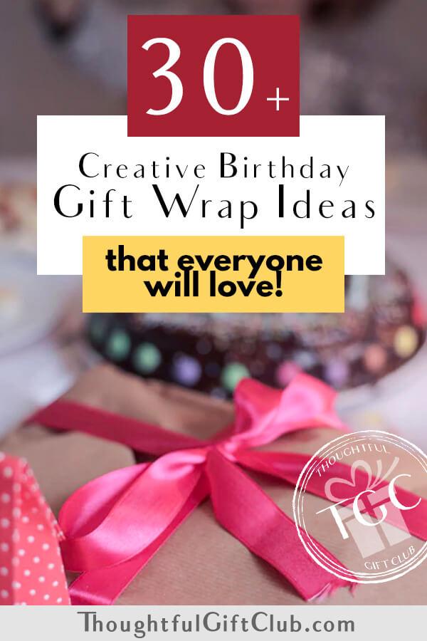 20 Fun & Unique Birthday Gift Wrap Ideas