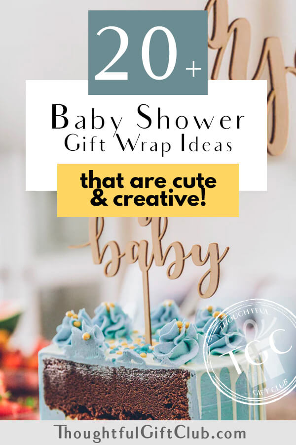 20 Fun Baby Shower Gift Wrapping Ideas Everyone Will Love