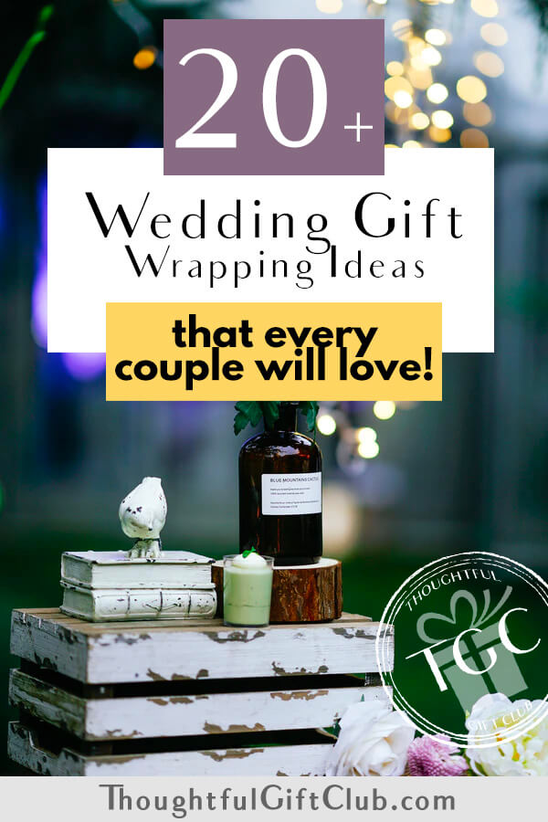 25 Fun Wedding Gift Wrapping Ideas Every Couple Will Love!