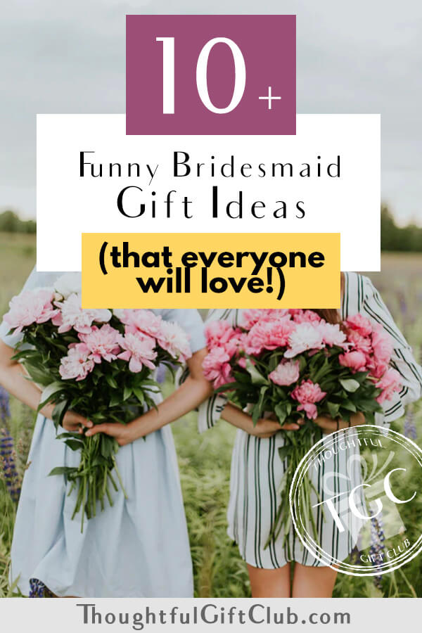 14 Funny Bridesmaid Gifts (That Are Fun Yet Practical!)
