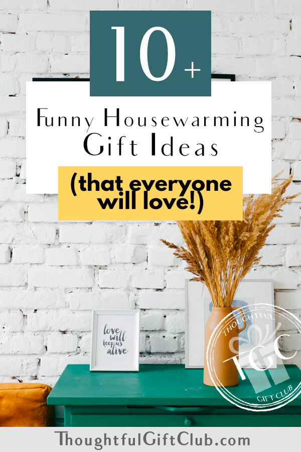 10+ Funny Housewarming Gifts That They'll Actually Appreciate