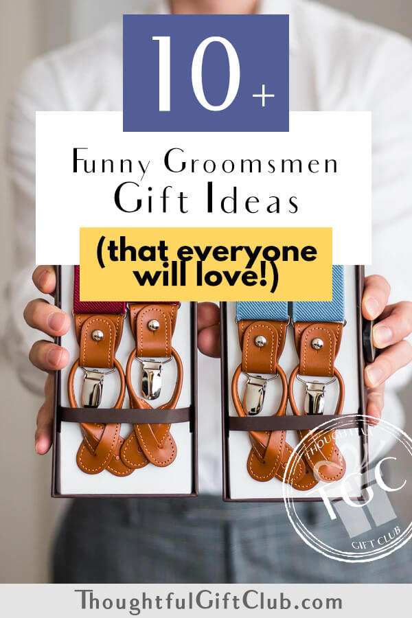 12 Funny Groomsmen Gifts (That Aren't Too Cheesy!)